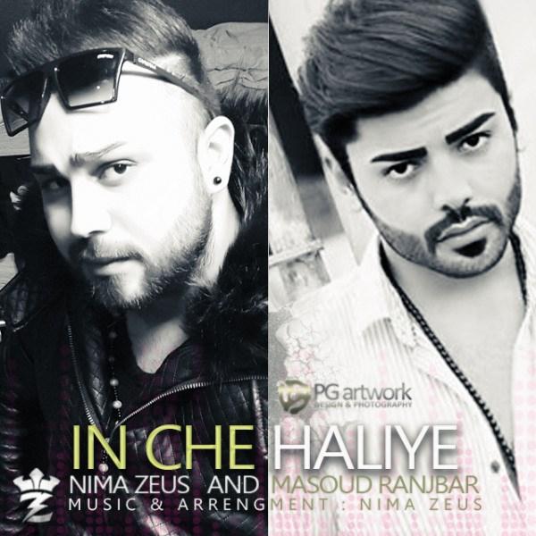 Nima Zeus & Masoud Ranjbar - In Che Haliye