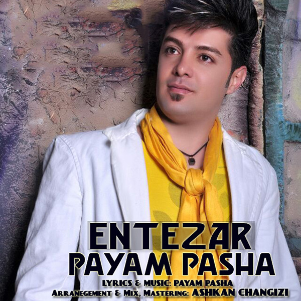Payam Pasha - Entezar