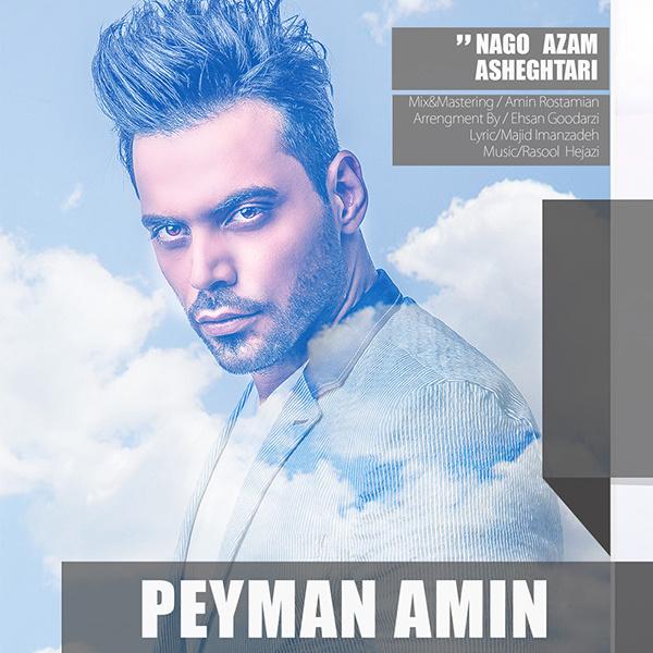 Peyman Amin - Nagoo Azam Asheghtari