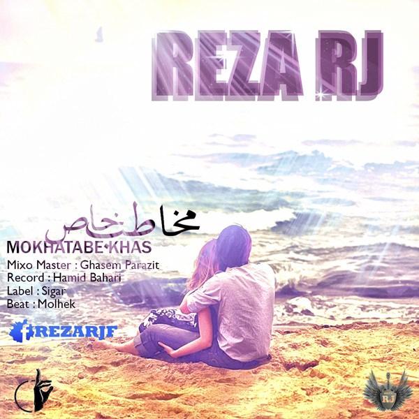 Reza RJ - Mokhatabe Khas