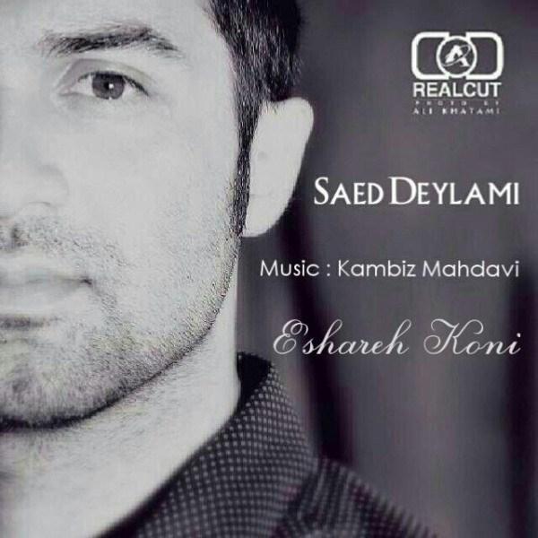 Saed Deylami - Eshareh Koni
