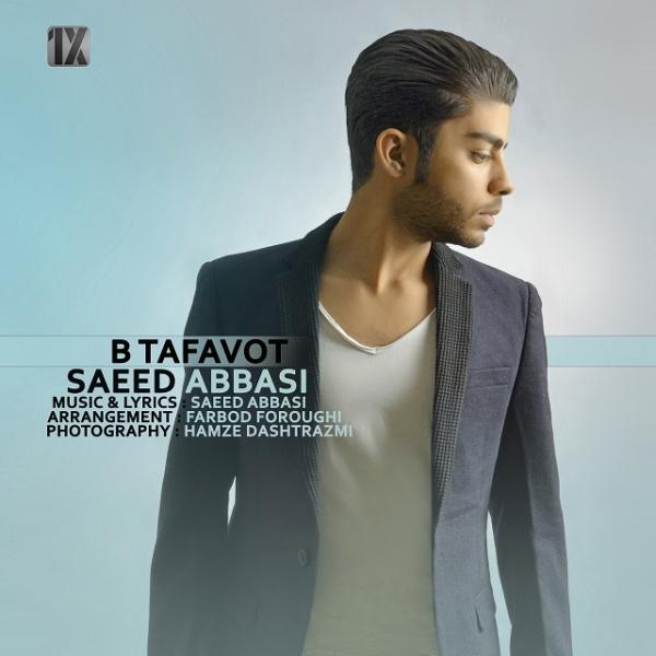 Saeed Abbasi - Bi Tafavot