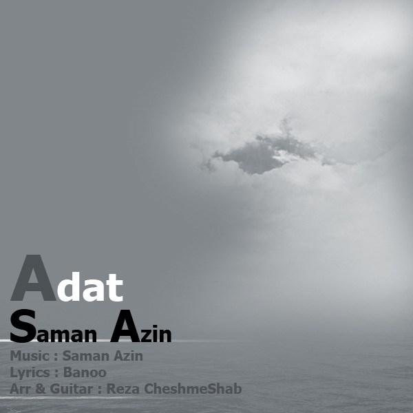 Saman Azin - Adat