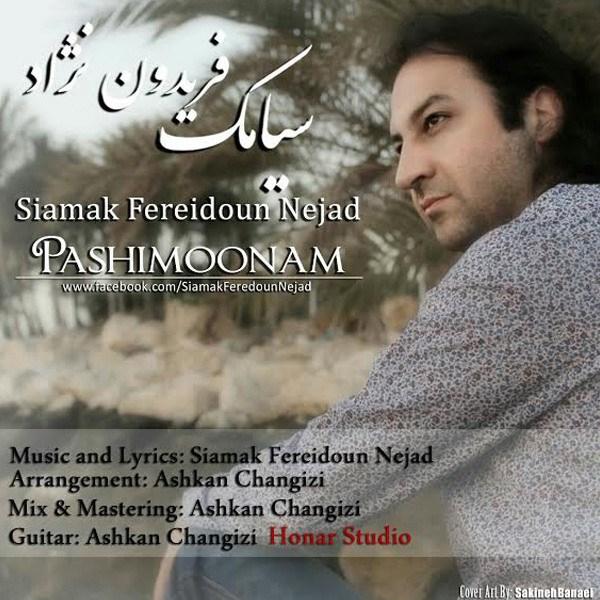 Siamak Fereidoun Nejad - Pashimoonam