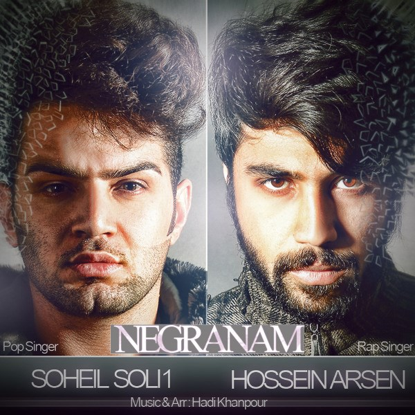 Soli1 - Negaranam (Ft Hossein Arsen)