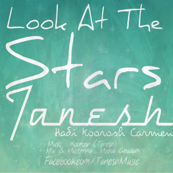 Tanesh - Look At The Stars