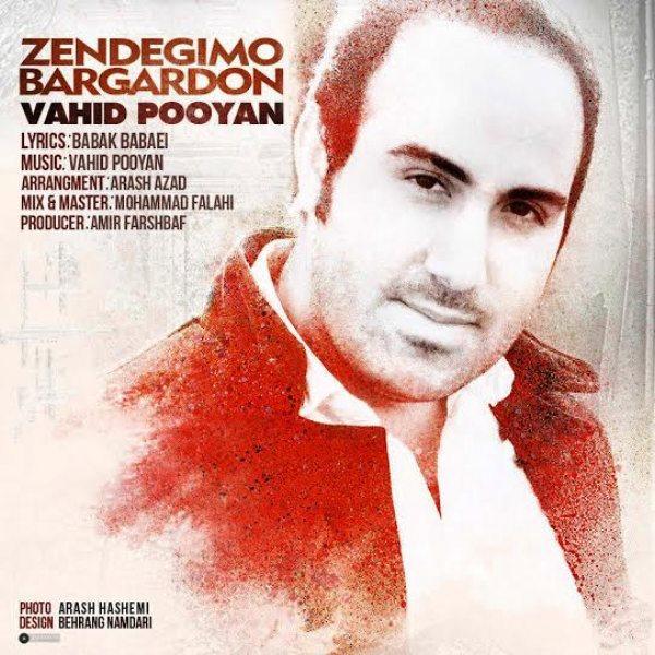 Vahid Pooyan - Zendegimo Bargardoon