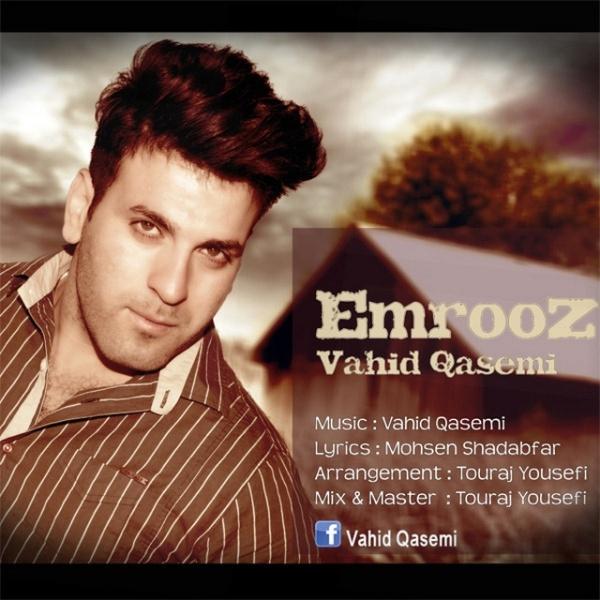 Vahid Qasemi - Emrooz