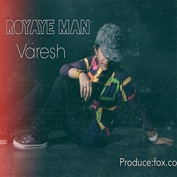 Varesh - Royaie Man