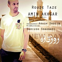 Amin-Akhgar-Rouze-Taze