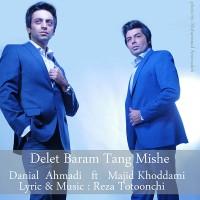 Danial-Ahmadi-Delet-Baram-Tang-Mishe-(Ft-Majid-Khoddami)