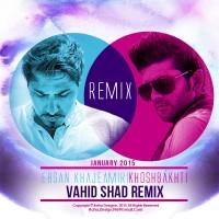 Ehsan-Khaje-Amiri-Khoshbakhti-(Vahid-Shad-Remix)