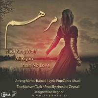 Hadi-King-Wolf_Ali-Kiyan_Iman-No-Love-Marham