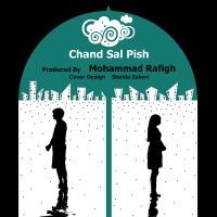 Mohammad-Rafigh-Chand-Sal-Pish