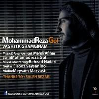 Mohammadreza-Gol-Vaghti-Ke-Ghamgini
