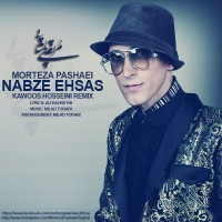 Morteza-Pashaei-Nabze-Ehsas-(Kawoos-Hosseini-Remix)
