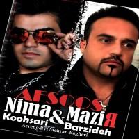 Nima-Koohshari_Mazir-Barzideh-Afsoos
