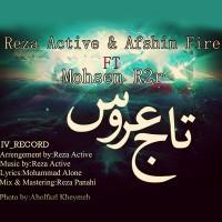 Reza-Active-Taje-Aroos-(Ft-Afshin-Fire_Mohsen-R2r)