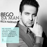 Reza-Haddadi-Bego-Ba-Man