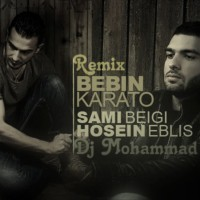 Sami-Beigi-Bebin-Karato-(Ft-Hossein)-(DJ-Mohammad-HK-Remix)
