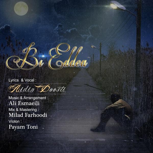 Aidin Doosti - Bi Eddea