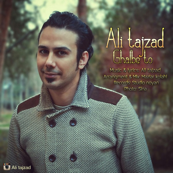 Ali Tajzad - Ghalbe To