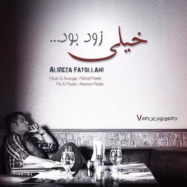Alireza Fatollahi - Kheyli Zood Bood