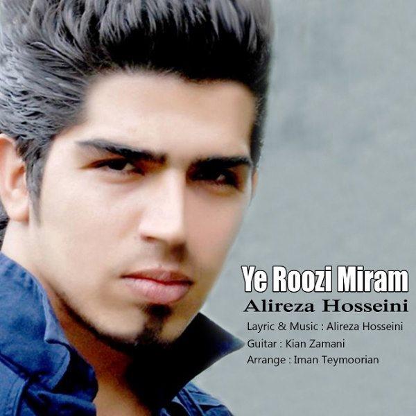 Alireza Hosseini - Ye Roozi Miram