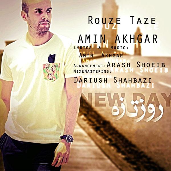 Amin Akhgar - Rouze Taze