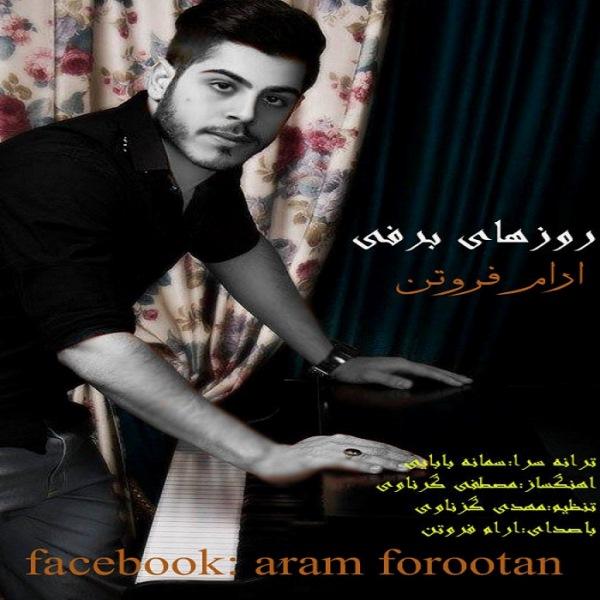 Aram Forootan - Roozaye Barfi