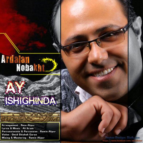 Ardalan Nobakht - Ay Ishiginda