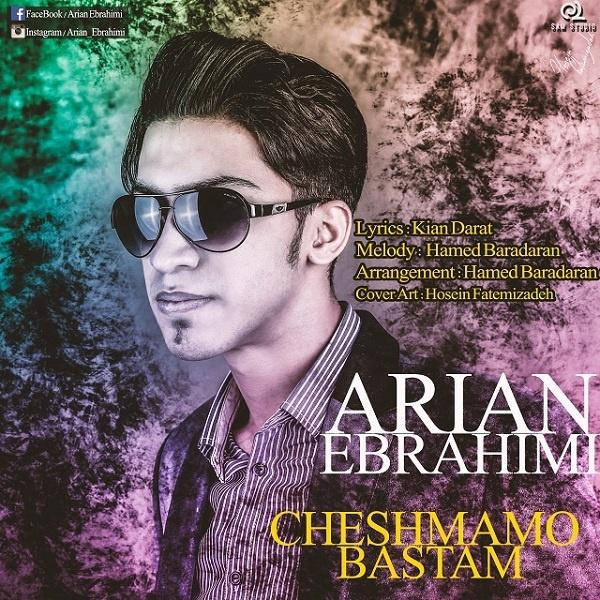 Arian Ebrahimi - Cheshmamo Bastam