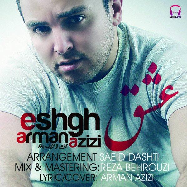 Arman Azizi - Eshgh