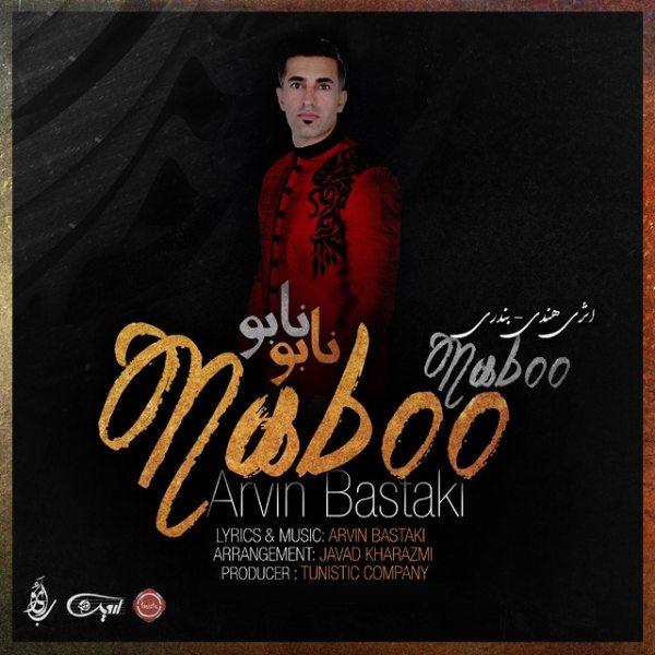 Arvin Bastaki - Naboo Naboo