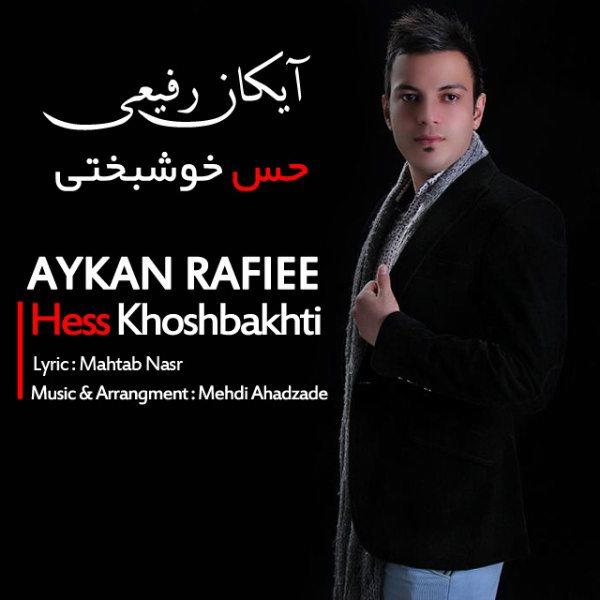 Aykan Rafiee - Hesse Khoshbakhti