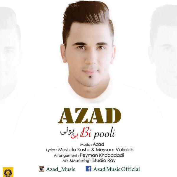 Azad - Bi Pooli
