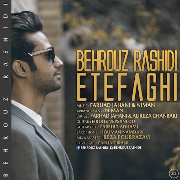 Behrouz Rashidi - Etefaghi