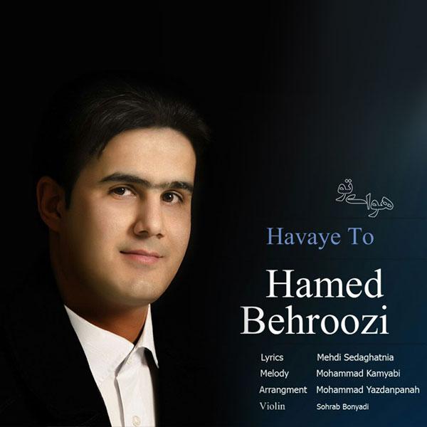 Hamed Behroozi - Havaye To