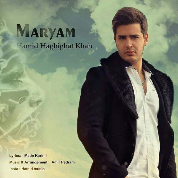 Hamid Haghighat Khah - Maryam