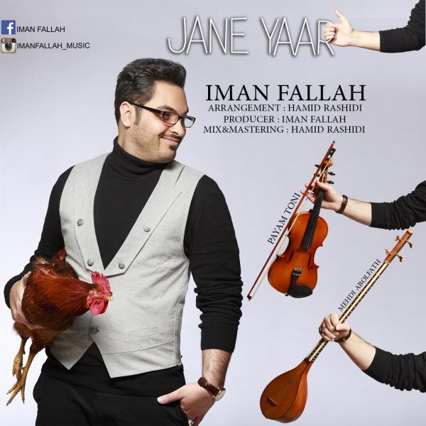 Iman Fallah - Jane Yaar