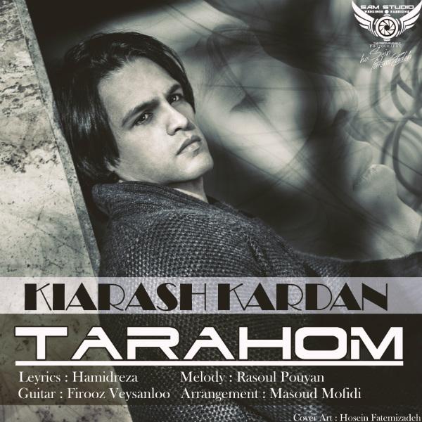 Kiarash Kardan - Tarahom