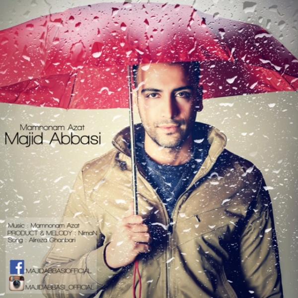 Majid Abbasi - Mamnonam Azat