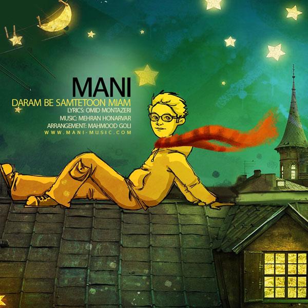 Mani - Daram Be Samtetoon Miam