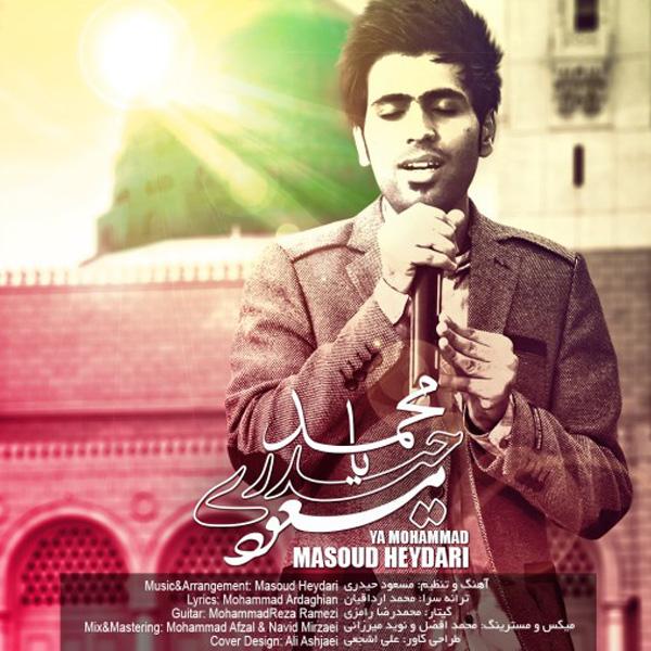 Masoud Heydari - Ya Mohammad