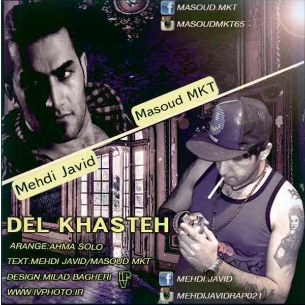 Mehdi Javid & Masouk MKT - Del Khasteh