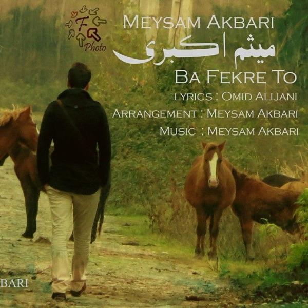 Meysam Akbari - Ba Fekre To