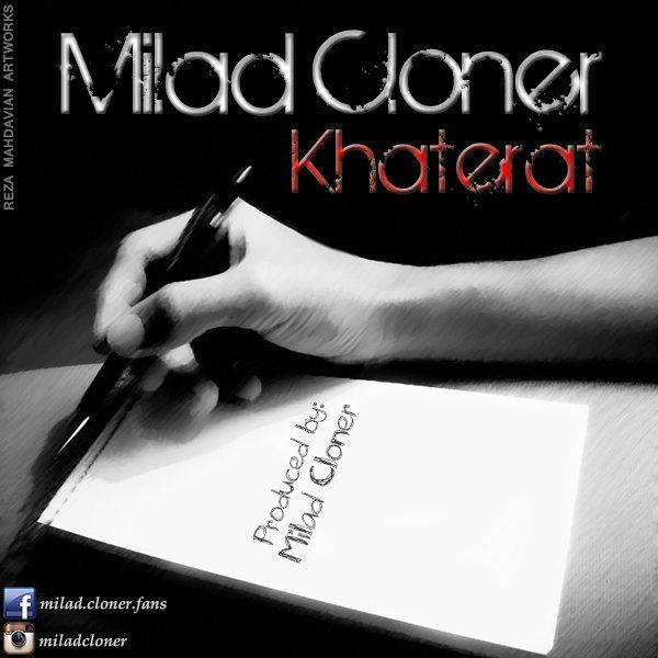 Milad Cloner - Khaterat