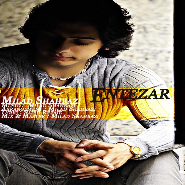 Milad Shahbazi - Entezar