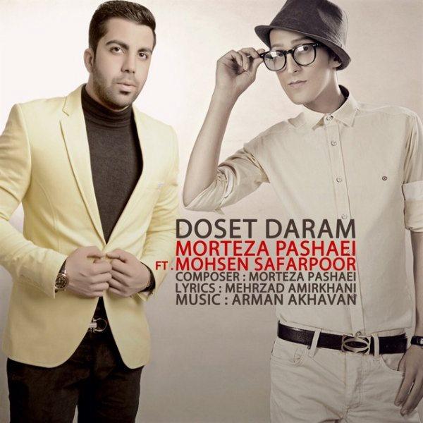 Mohsen Safarpoor & Morteza Pashaei - Dooset Daram
