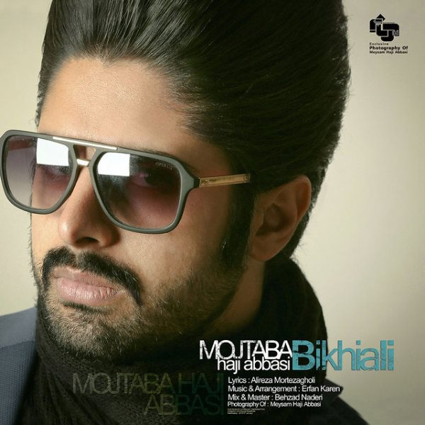 Mojtaba Haji Abbasi - Bikhiali